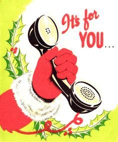 vintage Christmas Santa on phone retro MCM Christmas Things, Modern Christmas, Vintage Christmas Cards, Retro Christmas, Vintage Cards, Christmas And New Year, Christmas Time, Saint Nick, Retro Illustration