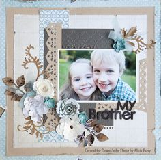 DownUnder Direct Inspirations: My Brother Layout
