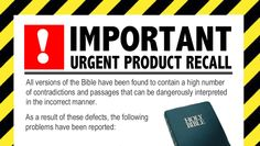 A product recall has been issued for the Bible following concerns that users of the religious instruction manual could be putting themselves and others at risk. (Satire)
