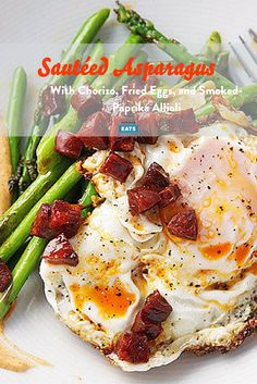 Sautéed Asparagus With Chorizo, Fried Eggs, and Smoked-Paprika Allioli, Egg Recipes, Diet Recipes, Saute Asparagus, Mayonnaise Recipe, Fried Eggs, Serious Eats, Smoked Paprika, Perfect Food, Chorizo