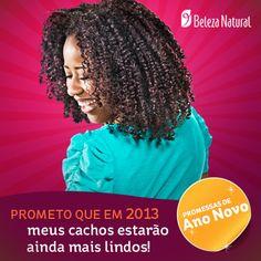 Promessas de Ano Novo para 2013: meus cachos estarão mais lindos.