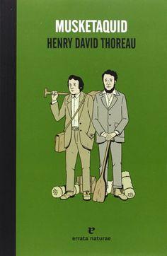 Musketaquid / Henry David Thoreau ; traducción de Miguel Ros González