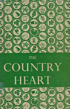 The Country Heart. H E Bates. 1952.