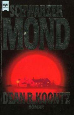 Dean R. Koontz - Schwarzer Mond