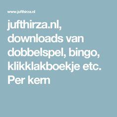 jufthirza.nl, downloads van dobbelspel, bingo, klikklakboekje etc. Per kern
