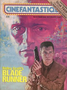 Blade Runner issue of Cinefantistique. I love that this issue was in the same time period as the issue chronicling The Thing! 1982 was an AMAZING year for movies!