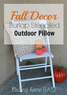 Fall Decor: Burlap Stenciled Outdoor Pillow