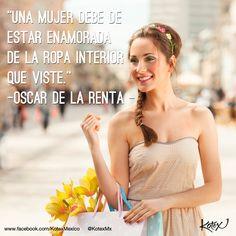 Oscar de la Renta, tiene toda la razón: Una mujer, debe estar enamorada de todas las prendas que utiliza a diario. #Frases #Moda