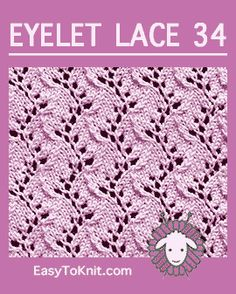Travelling Vine Stich, Easy Eyelet Lace Pattern - Stricken Ideen Traveling Vine stitch, Easy Eyelet Lace Pattern Record of Knitting Wool rotating, weaving an. Lace Knitting Stitches, Crochet Stitches Patterns, Knitting Charts, Lace Patterns, Knitting Patterns Free, Free Knitting, Free Pattern, Knitting Machine, Scarf Patterns