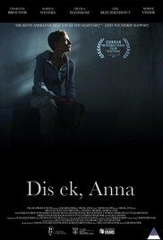 Dis ek, Anna Poster Anna Movie, Ring Doorbell, International Film Festival, Afrikaans, Drama Movies, Call Her, On Set, Short Film, Movies To Watch