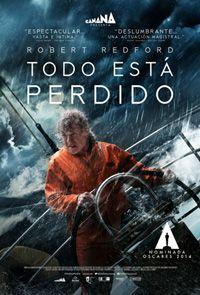 Todo Esta Perdido Robert Redford, Movie Teaser, Movie Posters, Movies, Movies Free, You Lost Me, Lost, Films, Film Poster