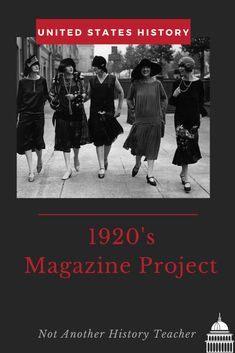 "Enhance your teaching with this 1920's Project! The purpose of this project is for you to get a ""flavor"" for the times. Students will create a magazine cover that will illustrate an aspect of the culture, politics, arts, music, lifestyles, etc… from the 1920s. The final product should be reflective of the time period and mimic a magazine's content and style, making a 1920s edition that is reflective of the magazine's format."