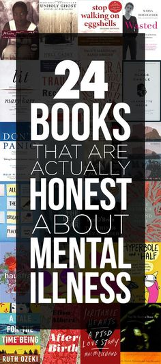 24 Books that Are Actually Honest About Mental Illness | Fiction and Nonfiction