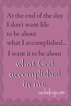what God accomplished.