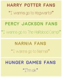 For fans of Harry Potter, Percy Jackson, Narnia & Hunger Games. lol i agree with the Percy Jackson & Harry Potter ones :P The Hunger Games, Hunger Games Memes, Hunger Games Fandom, Citations Film, Jenifer Lawrence, Tribute Von Panem, Funny Quotes, Funny Memes, Nerd Funny