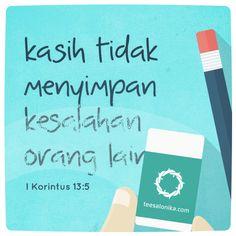 'Kasih tidak menyimpan kesalahan orang lain' (Ref: 1 Korintus 13:5) - Teesalonika Card