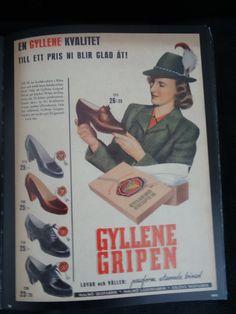 """""""Gyllene Gripen lovar och håller: passform, utseende, trivsel."""" Malmö skofabrik I Malmö läderfabrik I Eslövs skofabrik I 1943"""
