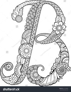Letter Coloring Pages for Adults Fresh Coloring Book for Adults Floral Doodle Letter B Hand Drawn Flowers Alphabet Letter B Coloring Pages, Coloring Letters, Flower Coloring Pages, Free Coloring Pages, Printable Coloring Pages, Printable Art, Coloring Books, Colouring, Doodle Coloring
