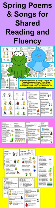 $ Spring Songs and Poems - Shared Reading and Fluency + 12 Finger Puppets - Signs of Spring - 28 page file – All Illustrated with Spring themed Graphics-Full Color and Black and White for students to color. 8 Spring Songs/Poems to sing to popular children's songs.  Sing about spring birds, spring bees, spring ladybugs, spring flowers, spring frogs, and spring ducks.   Just choose those you like, and print just those pages.  Sing to familiar tunes, or chant.