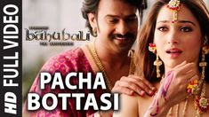 Pacha Bottasi Full Video Song || Baahubali (Telugu) || Prabhas, Rana, An...