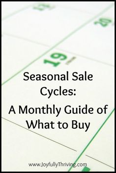 Shopping in specific seasons can save you SO much if you know your sales. Check out this list for a free printable of what to buy every month in the year.