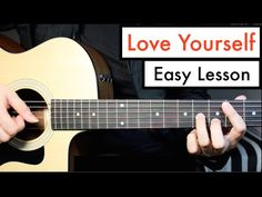 Love Yourself - Justin Bieber - Guitar Lesson (Tutorial) Chords - YouTube