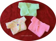 Linda's Crafty Corner: Sweet Little Tops for preemie newborn babies.This pattern is so simple, it's knitted in one piece the only sewing being the shoulder and little sleeve seam Baby Cardigan Knitting Pattern Free, Barbie Knitting Patterns, Baby Hats Knitting, Sweater Knitting Patterns, Cardigan Pattern, Knit Patterns, Knit Baby Sweaters, Baby Patterns, Crochet Baby