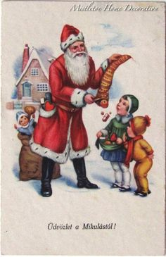 Vintage Hungarian Christmas card from 1936 - Santa in red suit with children Vintage Christmas Images, Christmas Postcards, Christmas Greeting Cards, Christmas Greetings, Vintage Images, Holiday Cards, Christmas Room, Christmas Scenes, Christmas Ideas