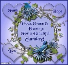 God's Grace & Blessings For A Beautiful Sunday sunday sunday quotes blessed sunday sunday blessings sunday pictures