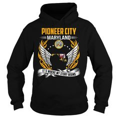 Pioneer City, Maryland It's Where My Story Begins T-Shirts, Hoodies. Check Price Now ==►…
