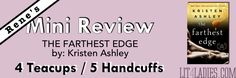 Rene's Mini Review [Except/Giveaway]: The Farthest Edge (Honey, #2) by: Kristen Ashley