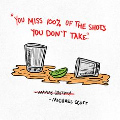 Booze quote by Wayne Gretzky...or Michael Scott