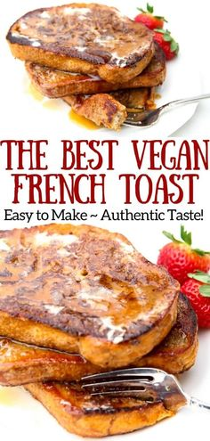 This is truly the best vegan French toast you will ever eat! Unlike many vegan French toast recipes that use … Vegan Foods, Vegan Dishes, Vegan Vegetarian, Vegetarian Recipes, Healthy Recipes, Vegan Meals, Chickpea Flour Recipes, Healthy Nutrition, Whole Food Recipes