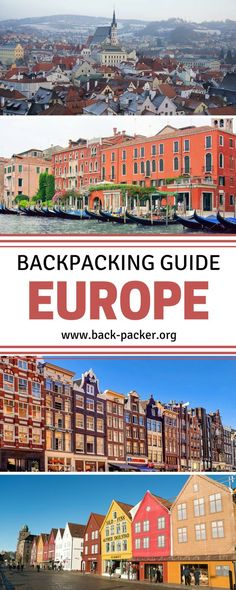(28) Backpacking in Europe - All you need to know! https://www.pinterest.com/pin/411657222181370006/
