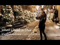 What Child is This - Lindsey Stirling (Violin Cover)