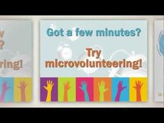 Introduction to microvolunteering - bite-sized chunks of time used to volunteer in many different categories.