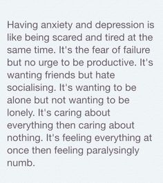 I dont know if I have anxiety or depression but i know im feeling all these atm :/