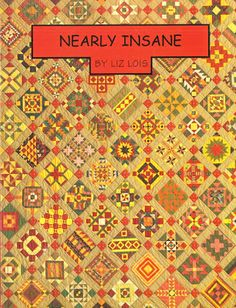 Quilt Inspiration: Crazy about Jane, Nearly Insane, and Just Plain Nuts