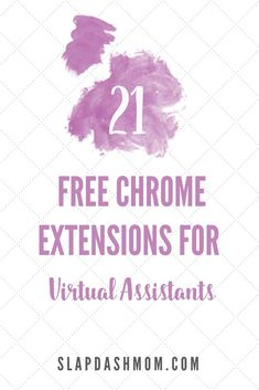 Free Chrome Extensions for Virtual Assistants and Bloggers