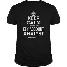 KEY ACCOUNT ANALYST - KEEPCALM - hoodie #boys #girl hoodies