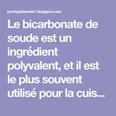 Le bicarbonate de soude est un ingrédient polyvalent, et il est le plus souvent utilisé pour la cuisson et le nettoyage, mais rarement quelqu'un sait qu'il peut également traiter divers maux et aider à perdre du poids.....