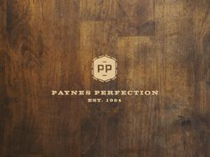 Payne's Perfection. Love this design on the wood texture