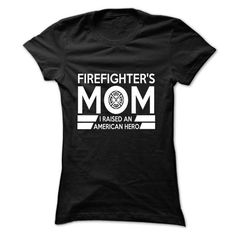 Make this awesome proud Firefighter: Proud Firefighters Mom as a great gift Shirts T-Shirts for Firefighters