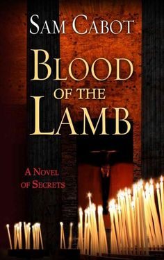 Blood of the Lamb (Hardcover)