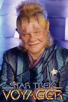 Star Trek: Voyager ... Neelix - Ethan Phillips