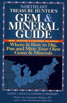 f83bbd7c72f Northeast Treasure Hunter s Gem   Mineral Guide  Where   How to Dig