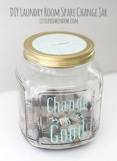 Laundry Room Change is Good Change Jar - Little Red Window DIY Fun Laundry Room . Laundry Room Change is Good Change Jar – Little Red Window DIY Fun Laundry Room Change Jar, a cut Funny Tip Jars, Mason Jar Bank, Mason Jars, Coin Jar, Change Jar, Savings Jar, Money Jars, Jar Labels, Mason Jar Crafts