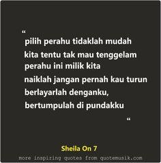 kutipan lirik lagu Sheila on 7 Berlayar Denganku