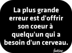 La plus grande erreur - Witze The Words, Cool Words, Words Quotes, Me Quotes, Funny Quotes, Sayings, Mistake Quotes, Quote Citation, French Quotes