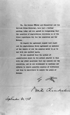 The Munich Agreement; signed by Chamberlain, Daladier, Mussolini and Hitler, which allowed Germany to annex the Sudetenland.